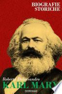 Karl Marx. Biografie storiche.