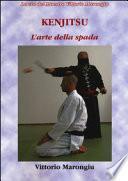 Kenjutsu. L'arte della spada