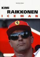 Kimi Raikkonen. Iceman