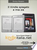 Kindle: guida non ufficiale all'ebook reader più diffuso nel mondo