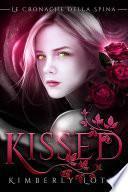 Kissed (Le cronache della spina, volume 1)