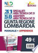 Kit completo di preparazione al concorso. Giunta Regione Lombardia 31 e 58 posti-Istruttore e istruttore direttivo area tecnica enti locali, cat. C e D. Manuale completo + quiz per i concorsi