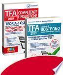 Kit TFA sostegno scuola dell'infanzia e primaria-TFA. Competenze linguistiche. Teoria e quiz per la preparazione alla prova preselettiva. Docenti di sostegno