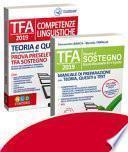 Kit TFA sostegno scuola secondaria di I e II grado-TFA. Competenze linguistiche. Teoria e quiz per la preparazione alla prova preselettiva. Docenti di sostegno