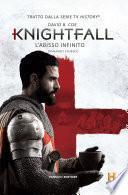 Knightfall - L'abisso infinito