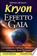 Kryon. Effetto Gaia