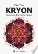 Kryon il significato della trasformazione