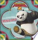Kung Fu Panda 2. Minilibro