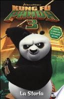 Kung Fu Panda 3. La storia