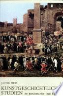 Kunstgeschichtliche Studien zu Renaissance und Barock