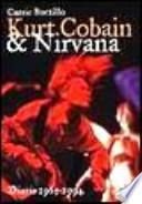 Kurt Cobain e i Nirvana. Diario 1965-1994