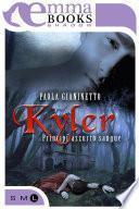 Kyler (Principi azzurro sangue #1)