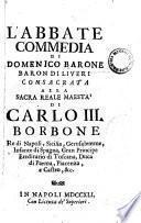 L'abbate commedia di Domenico Barone barone di Liueri ..