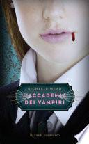 L'Accademia dei Vampiri - 1.