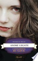L'Accademia dei Vampiri - 5. Anime legate