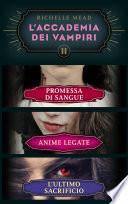 L'Accademia dei Vampiri (cofanetto) II