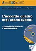 L'accordo quadro negli appalti pubblici. Con CD-ROM