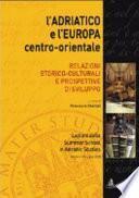 L'Adriatico e l'Europa centro-orientale