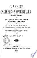 L'Africa poema epico in esametri latini, distribuito in 9 libri di Francesco Petrarca
