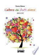 L'albero dai frutti diversi