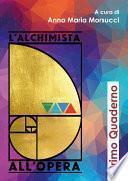 L'Alchimista all'Opera - Quaderno n. 1
