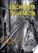 L'alchimista di Venezia