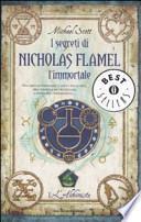 L'alchimista. I segreti di Nicholas Flamel, l'immortale