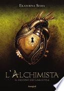 L'alchimista - Il destino dei gargoyle
