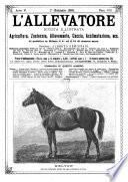 L'allevatore rivista mensile illustrata di agricoltura, zootecnia, allevamento, caccia, acclimatazione, ecc