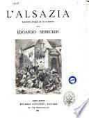 L'Alsazia racconti storici di un patriota per Edoardo Siebecker