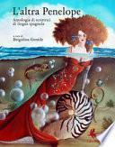 L'altra Penelope. Antologia di scrittrici di lingua spagnola