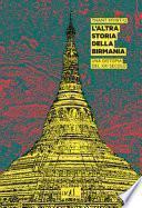 L'altra storia della Birmania. Una distopia del XXI secolo