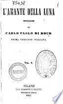 L'amante della luna romanzo di Carlo Paolo di Kock