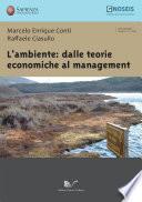 L'ambiente: dalle teorie economiche al management