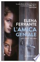 L'amica geniale: Volume 1 (Elena Ferrante)