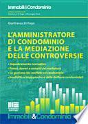 L'amministratore di condominio e la mediazione delle controversie