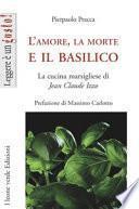 L'amore, la morte e il basilico. La cucina marsigliese di Jean-Claude Izzo