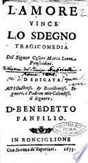 L'amore vince lo sdegno tragicomedia del signor Cesare Marco Leone Fruscadini. Dedicata all'illustriss. ... Benedetto panfilo
