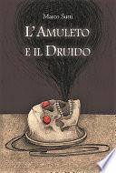 L'Amuleto e il Druido