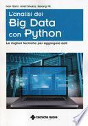 L'analisi dei big data con Python. Le migliori tecniche per aggregare i dati