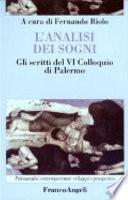 L'analisi dei sogni. Gli scritti del 6° Colloquio di Palermo