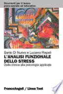 L'analisi funzionale dello stress. Dalla clinica alla psicologia applicata