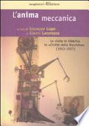 L'anima meccanica. Le visite in fabbrica in «Civiltà delle macchine» (1953-1957)