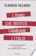 L'anno che doveva cambiare l'Italia