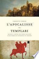 L'apocalisse dei Templari