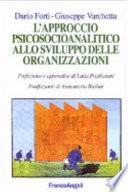L'approccio psicosocioanalitico allo sviluppo delle organizzazioni