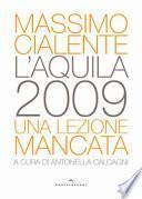 L'Aquila 2009. Una lezione mancata