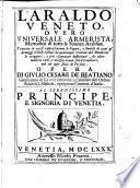 L'Araldo veneto, overo universale armerista, mettodico di tutta la scienza araldica, etc