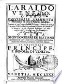 L'ARALDO VENETO, OVERO VNIVERSALE ARMERISTA, Mettodico di tutta la Scienza Araldica