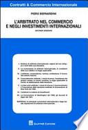 L'arbitrato nel commercio e negli investimenti internazionali